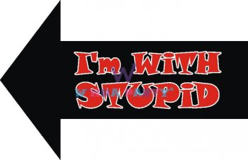 I'm with Stupid Photo Prop-0