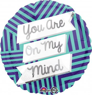 "You are on my Mind Balloons 18"" S40-0"