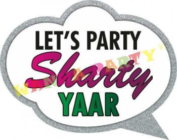 Let's Party Sharty Yaar Photo Prop-0
