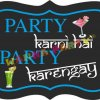 Party Karna Hai, Party Karengey Photo Prop-0