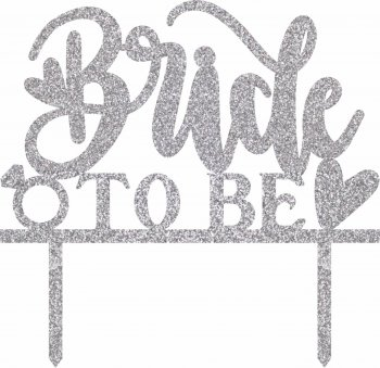 Bride To Be Sparkling Silver Cake Topper-0